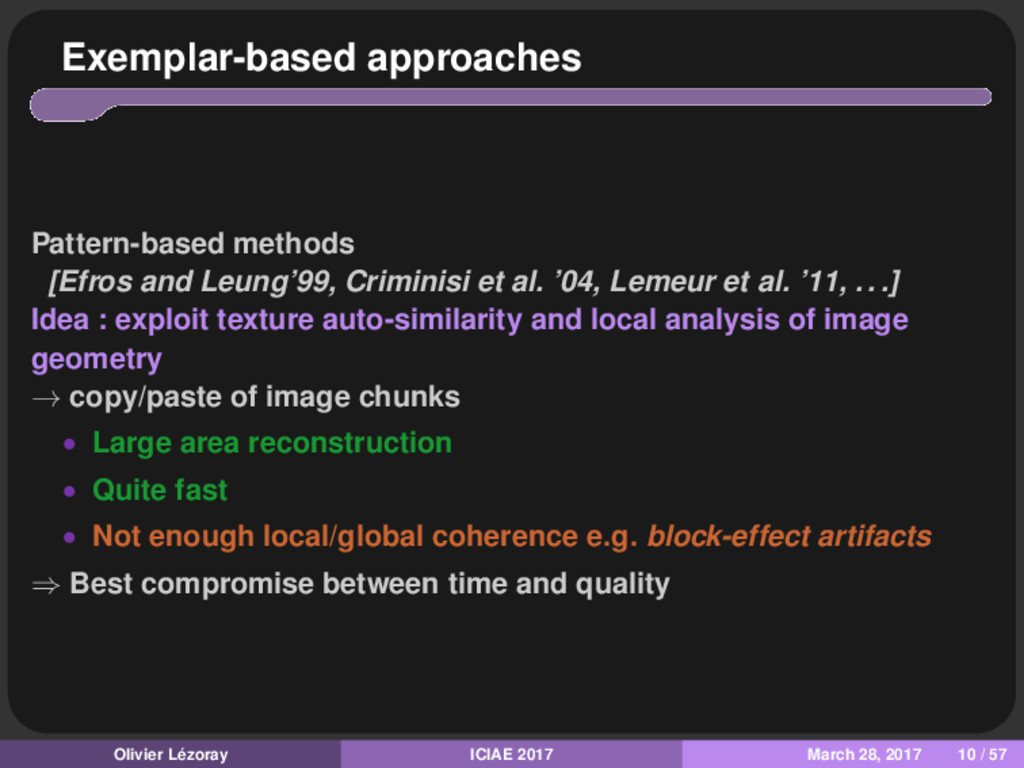 Exemplar-based approaches Pattern-based methods...