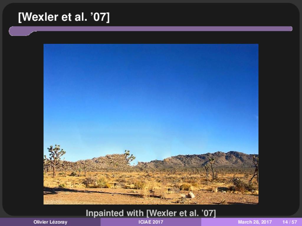 [Wexler et al. '07] Inpainted with [Wexler et a...