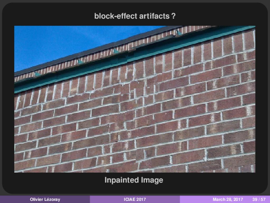 block-effect artifacts ? Inpainted Image Olivie...