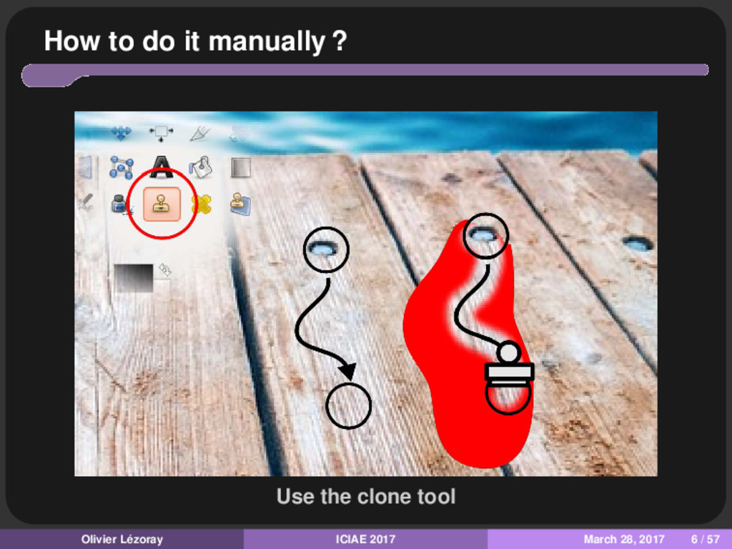 How to do it manually ? Use the clone tool Oliv...