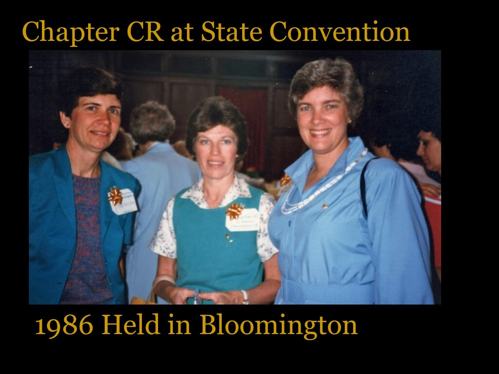 Chapter CR at State Convention 1986 Held in Blo...