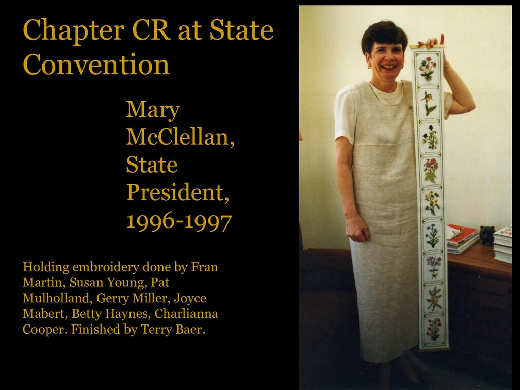 Chapter CR at State Convention Mary McClellan, ...