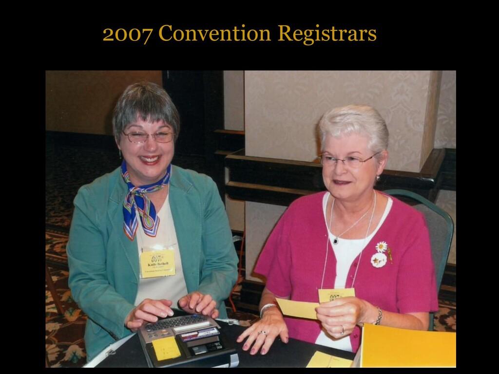 2007 Convention Registrars