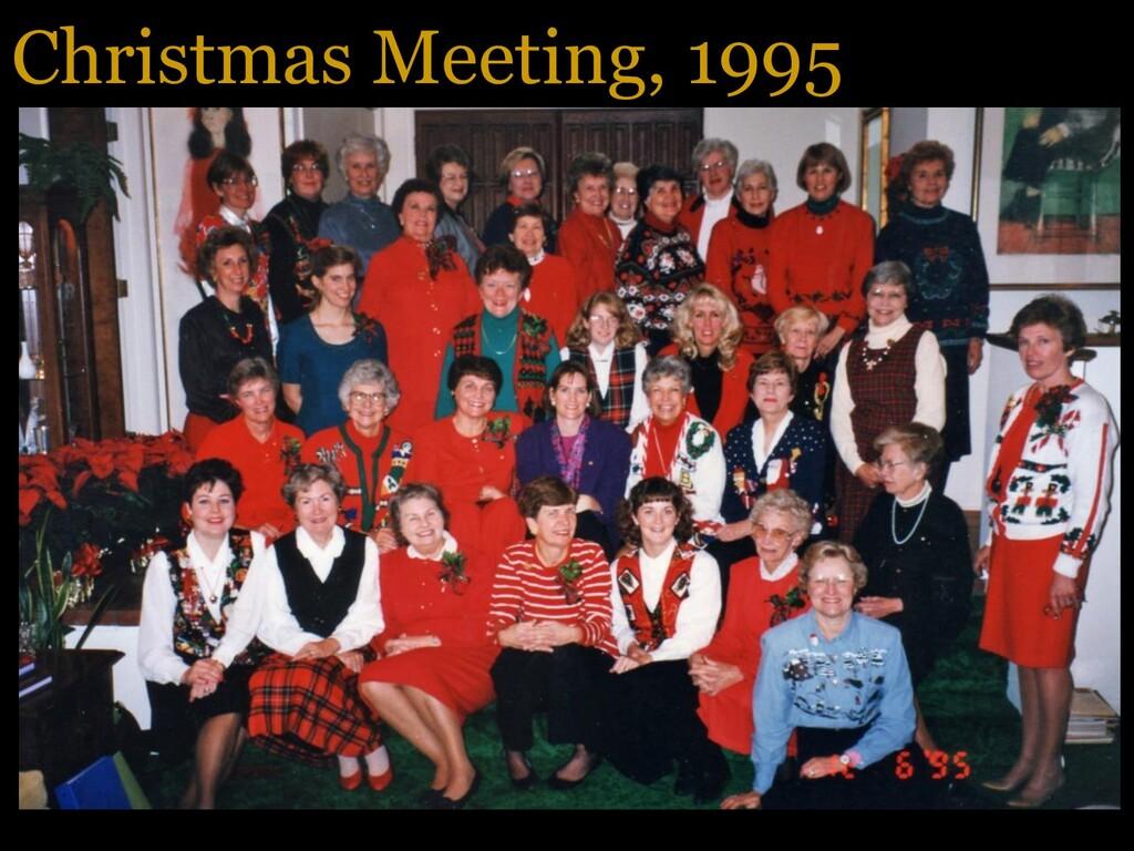 Christmas Meeting, 1995
