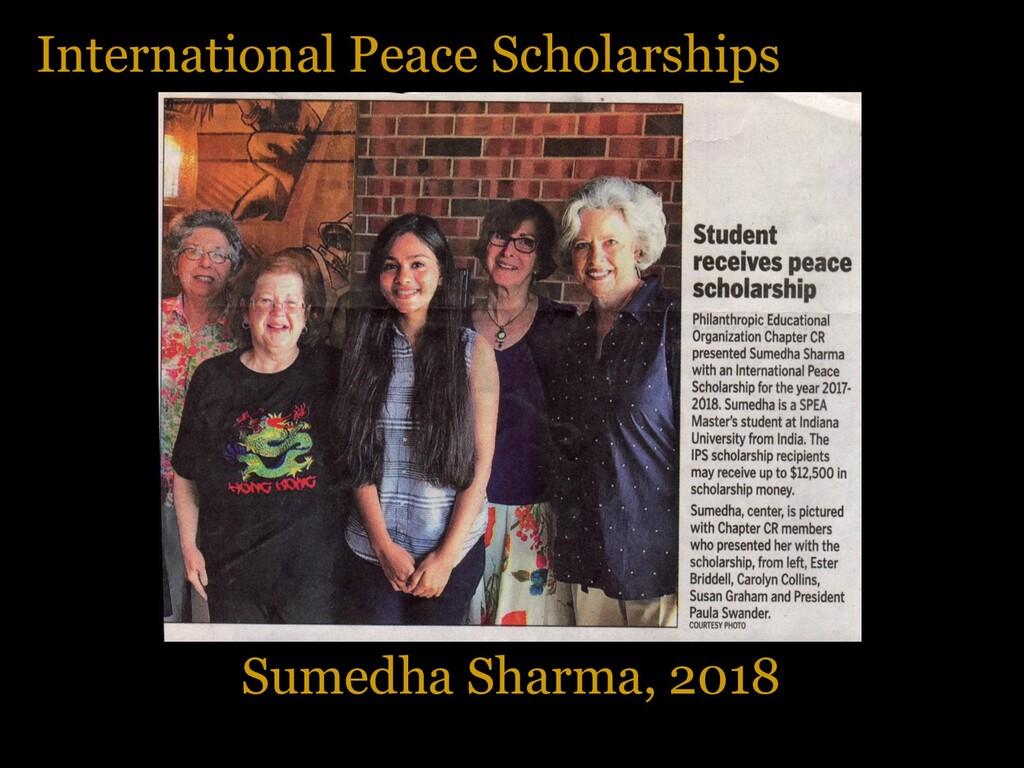 International Peace Scholarships Sumedha Sharma...