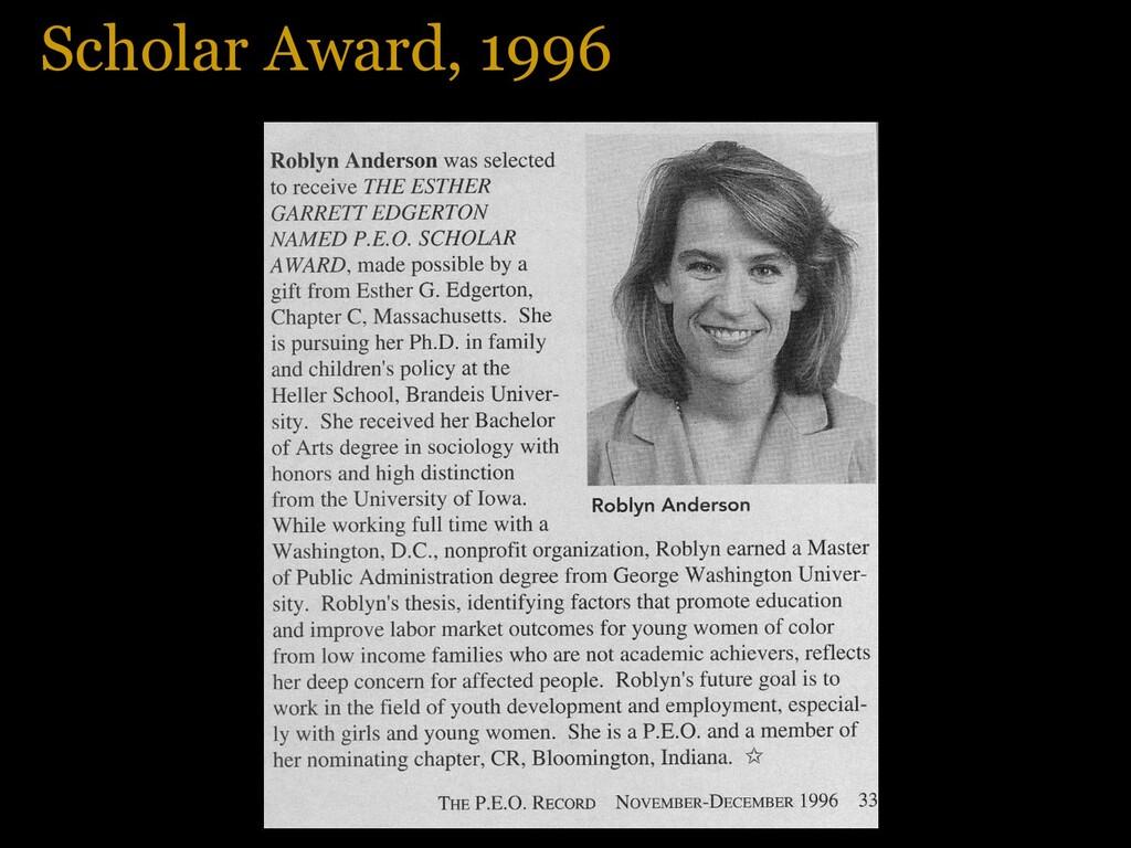 Scholar Award, 1996