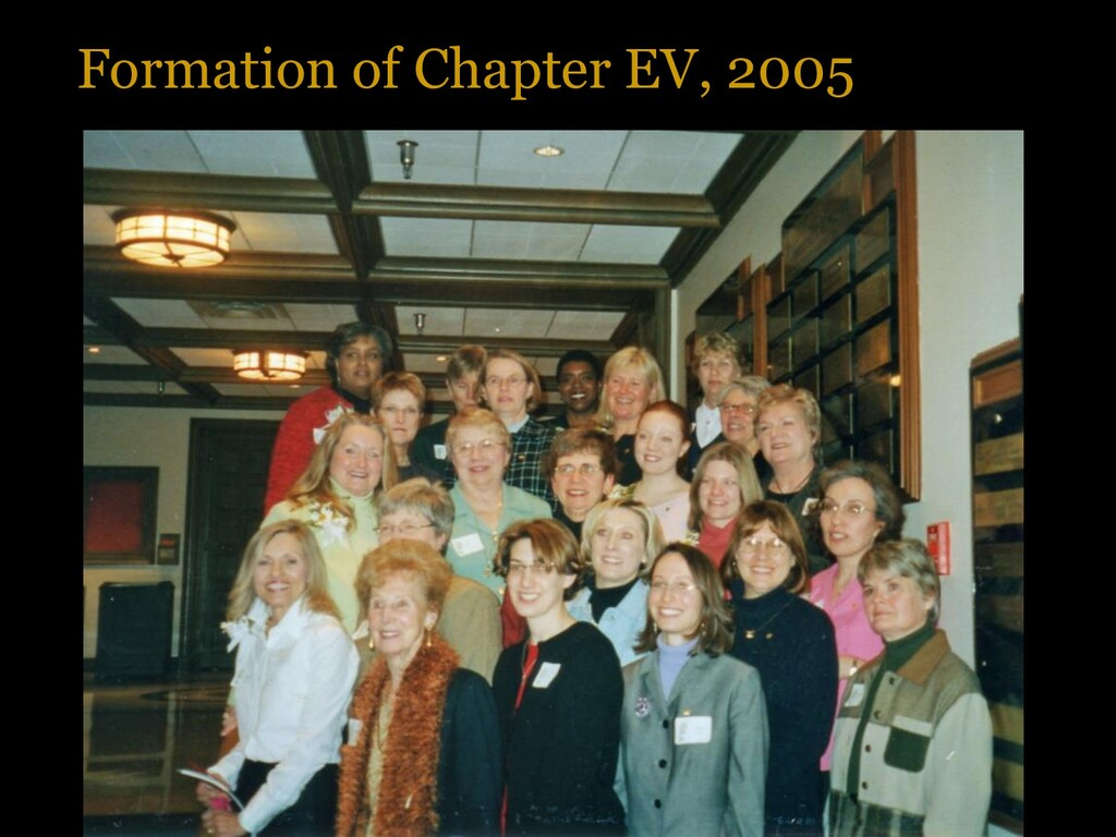 Formation of Chapter EV, 2005