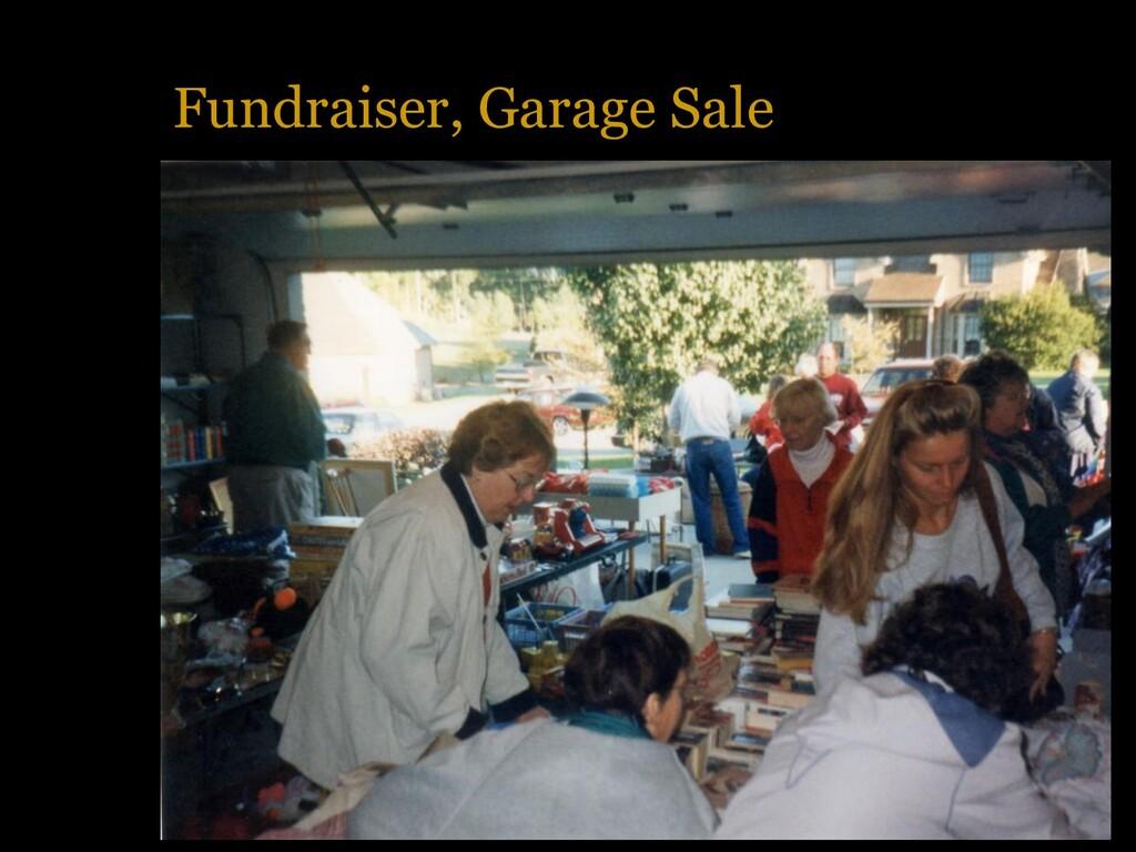 Fundraiser, Garage Sale