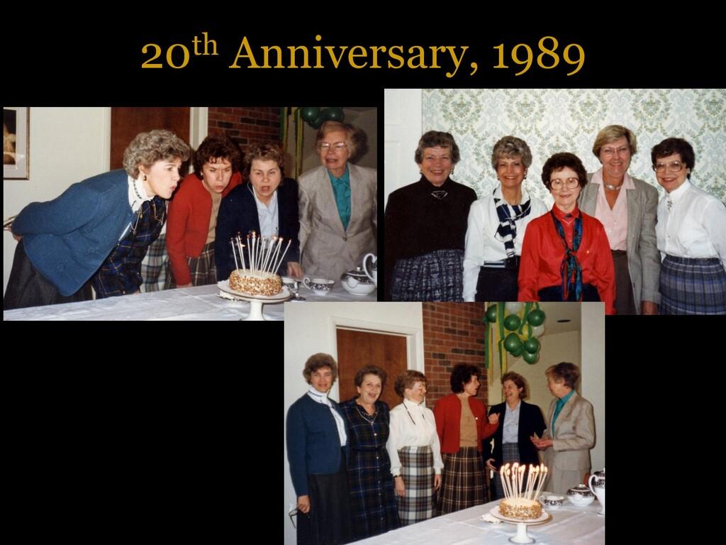 20th Anniversary, 1989