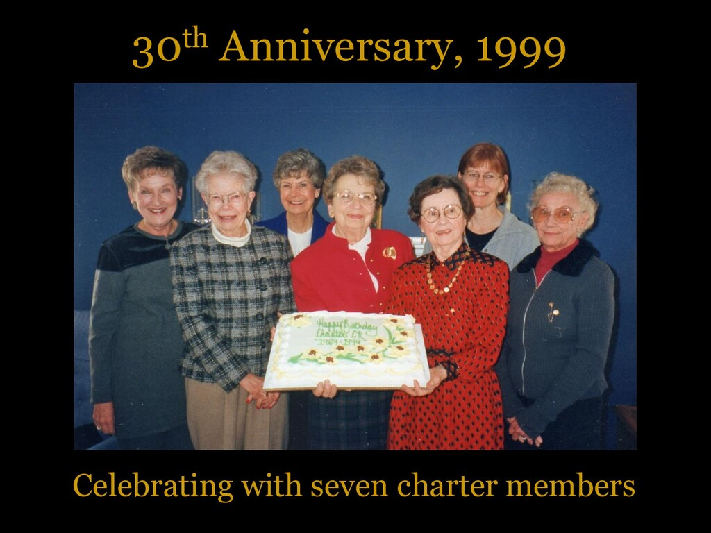 30th Anniversary, 1999 Celebrating with seven c...