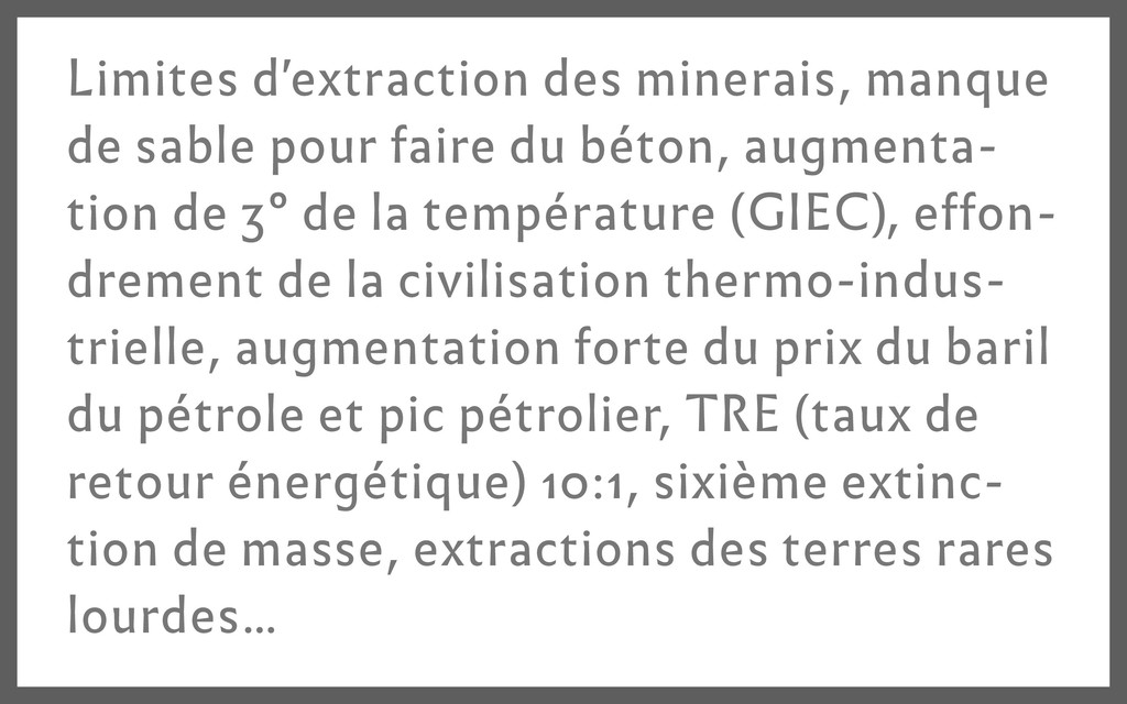 Limites d'extraction des minerais, manque de sa...
