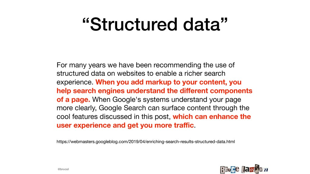 "@brucel ""Structured data"" For many years we hav..."