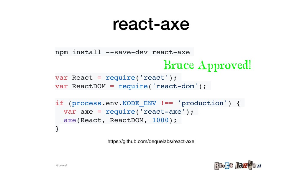 @brucel react-axe npm install --save-dev react-...
