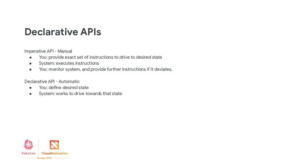 Imperative API - Manual ● You: provide exact se...