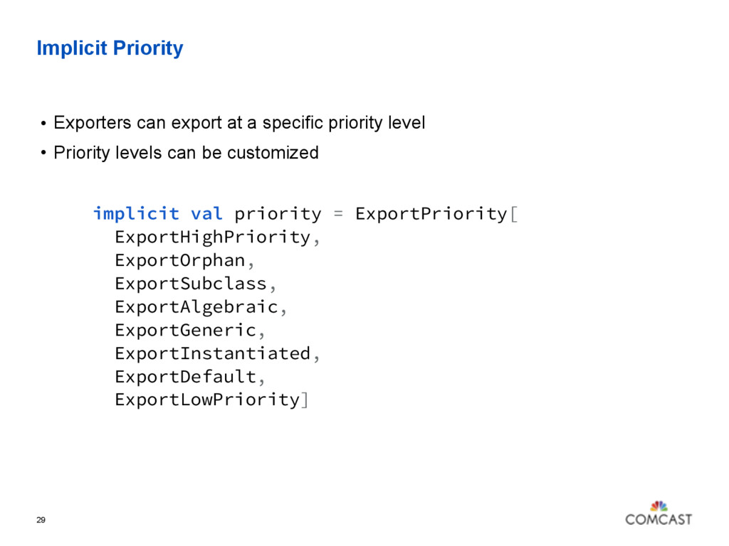 Implicit Priority • Exporters can export at a s...