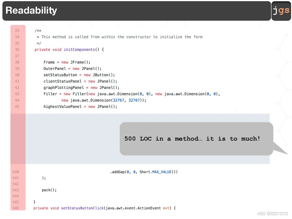 jgs 460 00001010 Readability … … … 500 LOC in a...