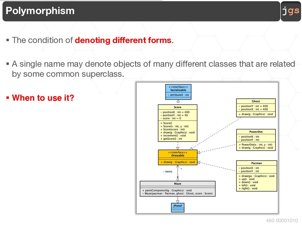 jgs 460 00001010 Polymorphism § The condition o...