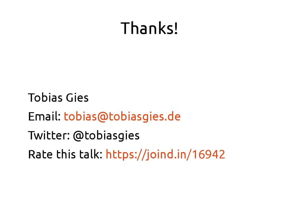 Thanks! Tobias Gies Email: tobias@tobiasgies.de...