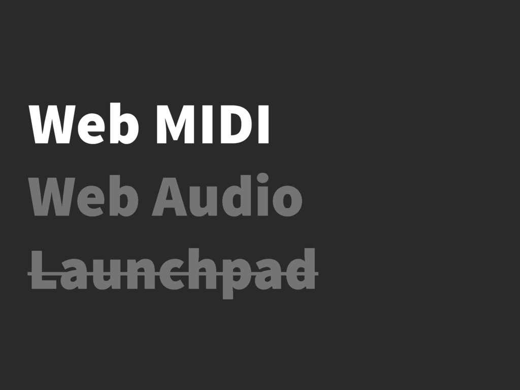 Web Audio Launchpad Web MIDI