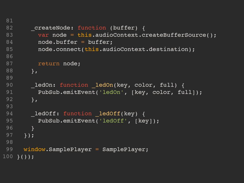 81 82 _createNode: function (buffer) { 83 var n...