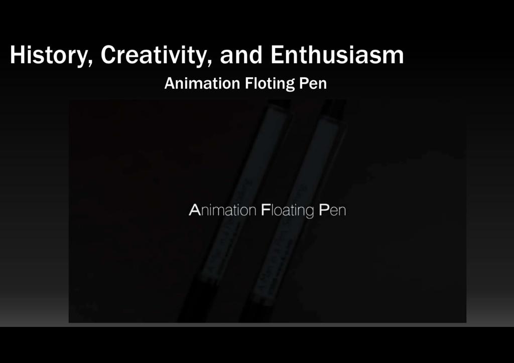 Animation Floting Pen History, Creativity, and ...