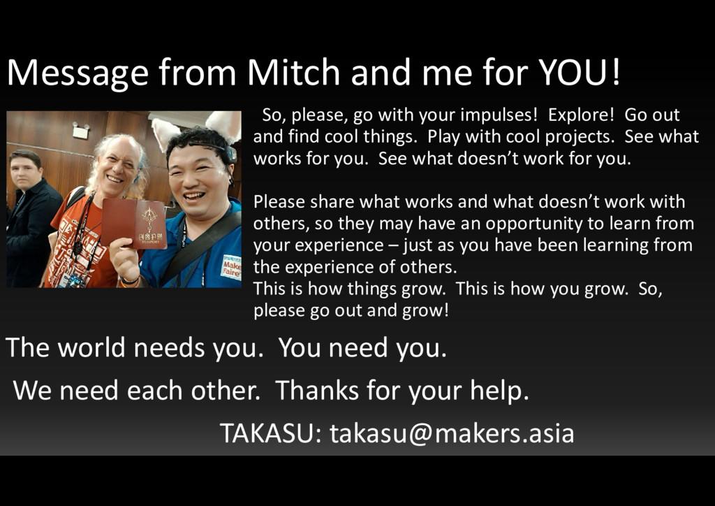 The world needs you. You need you. We need each...