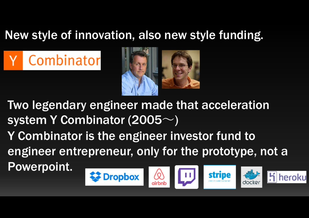 New style of innovation, also new style funding...