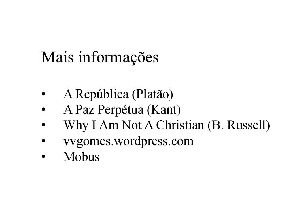 Mais informações • A República (Platão) • A P...