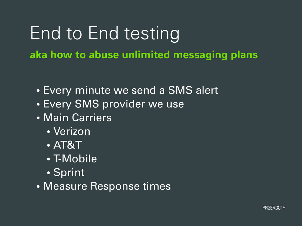 PagerDuty aka how to abuse unlimited messaging ...