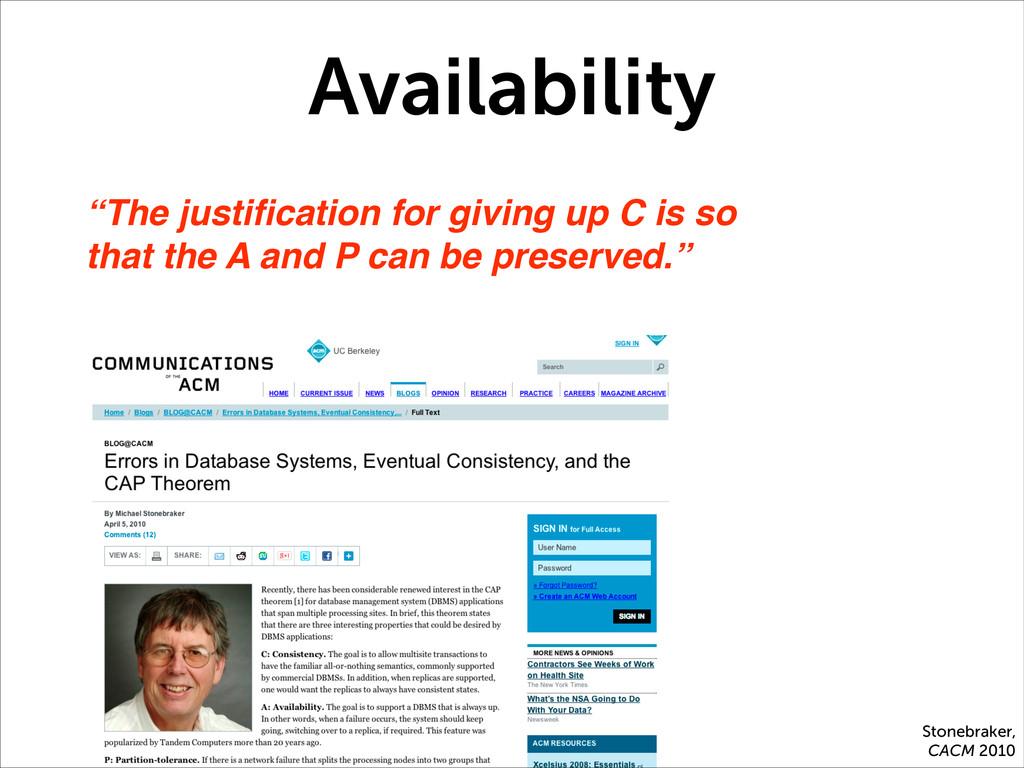 "Availability Stonebraker, CACM 2010 ""The justifi..."