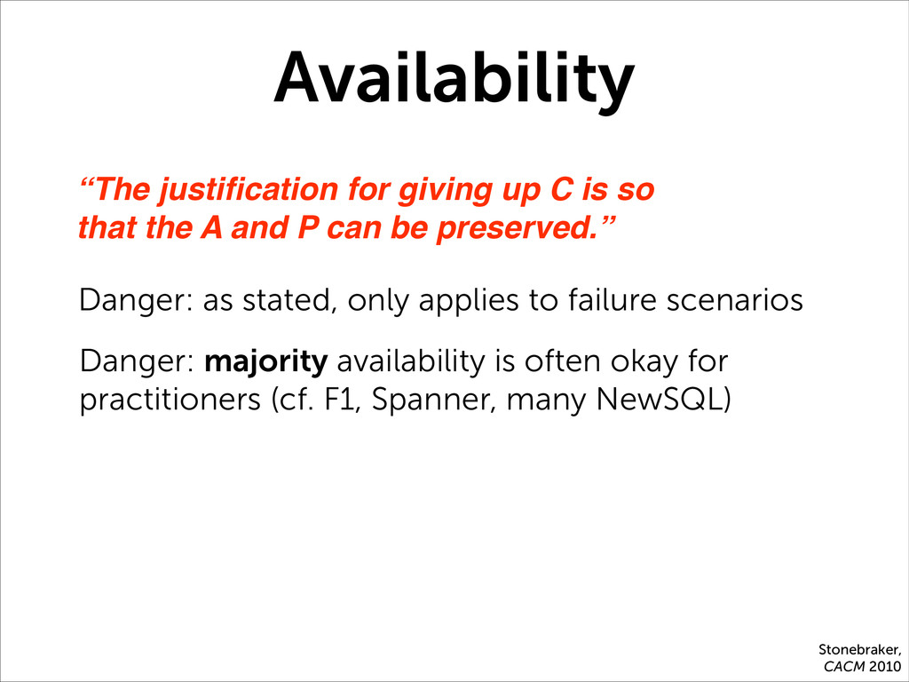 """Availability """"The justification for giving up C ..."""