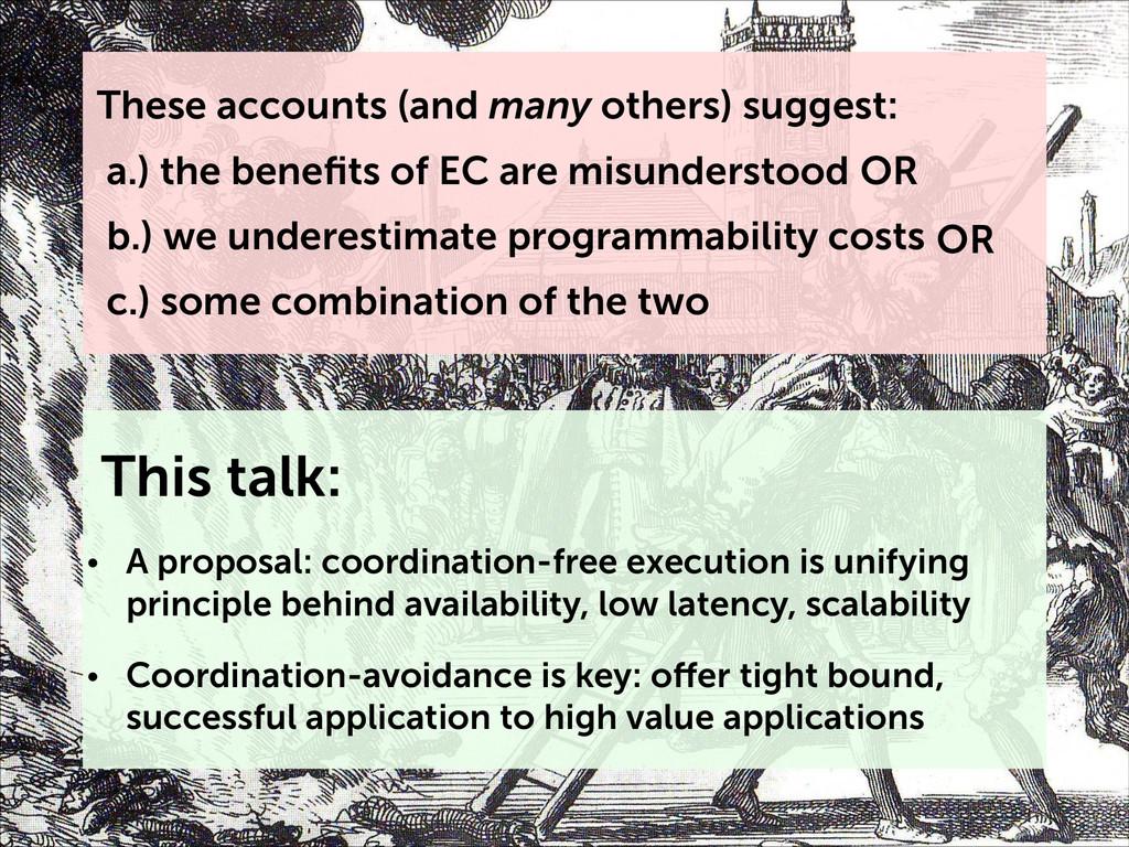 This talk: • A proposal: coordination-free exec...