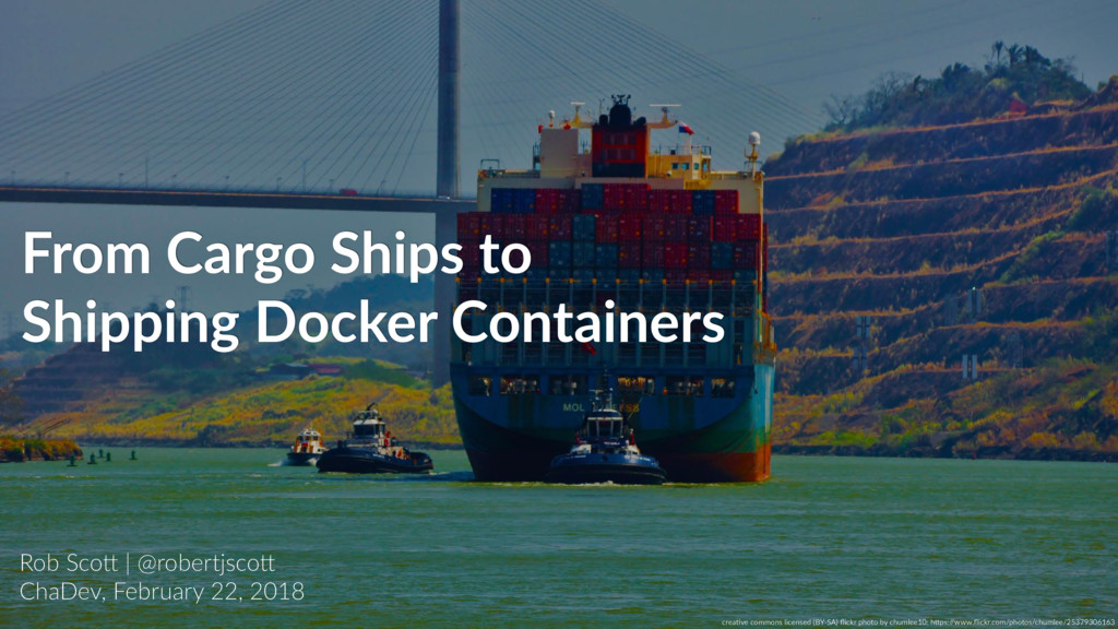 From Cargo Ships to Shipping Docker Containers ...
