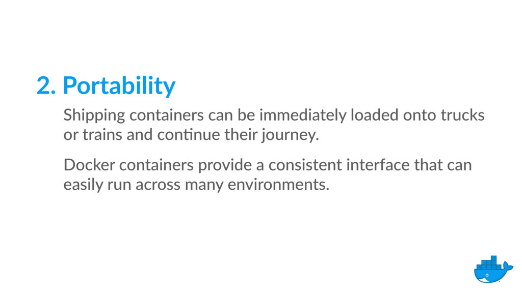 2. Portability Shipping containers can be immed...