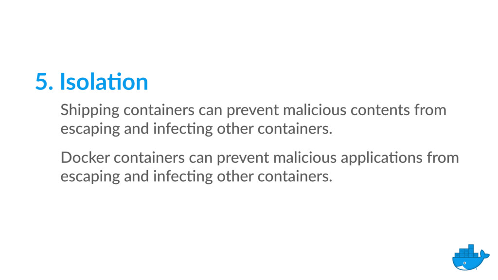 5. Isola9on Shipping containers can prevent mal...