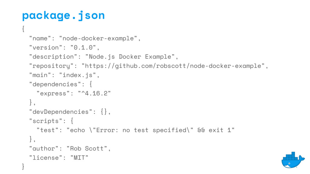 "{ ""name"": ""node-docker-example"", ""version"": ""0...."