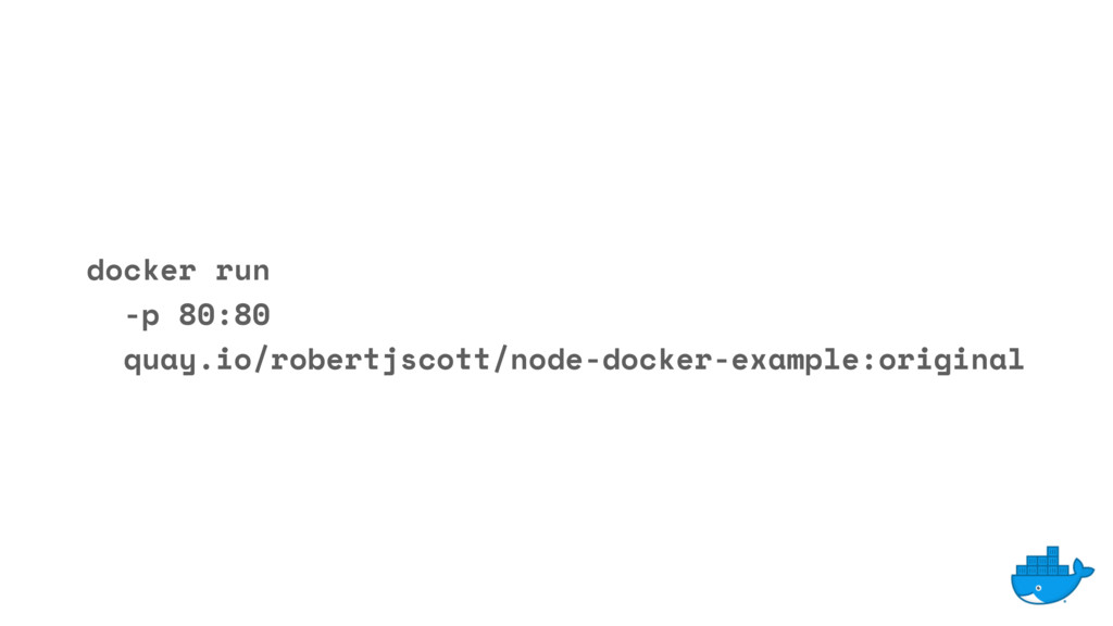 docker run -p 80:80 quay.io/robertjscott/node-d...