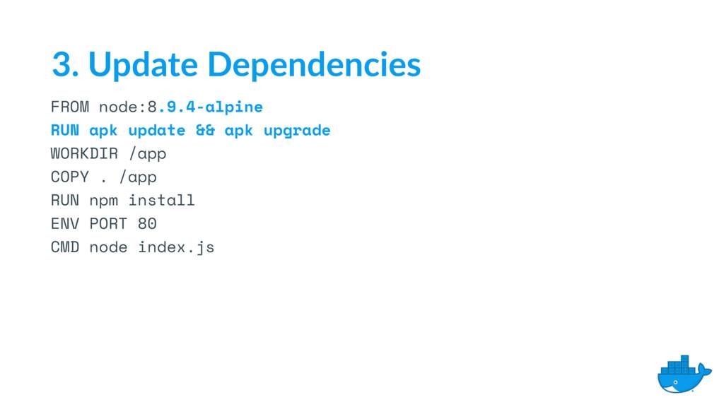 FROM node:8.9.4-alpine RUN apk update && apk up...