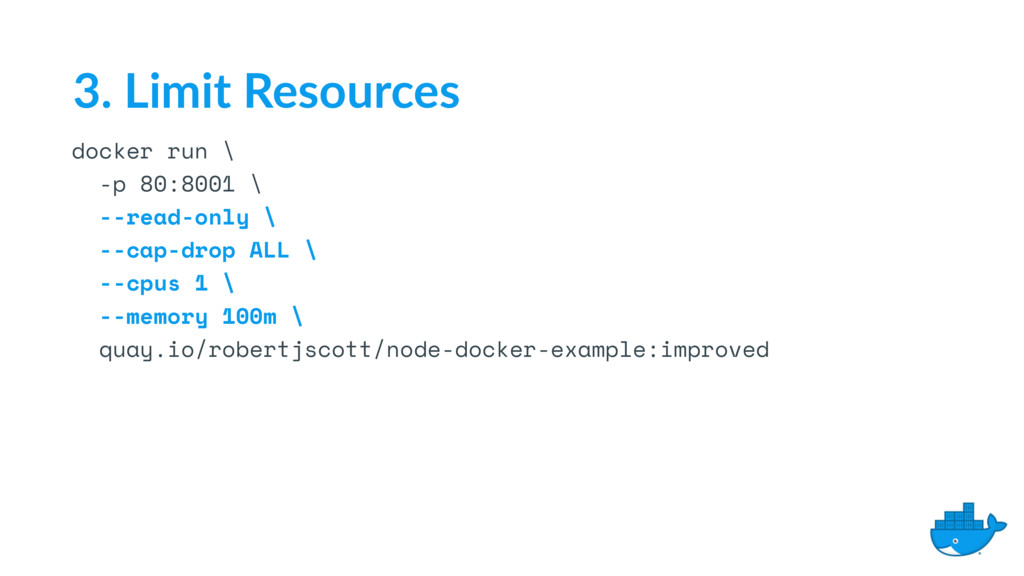 docker run \ -p 80:8001 \ --read-only \ --cap-d...