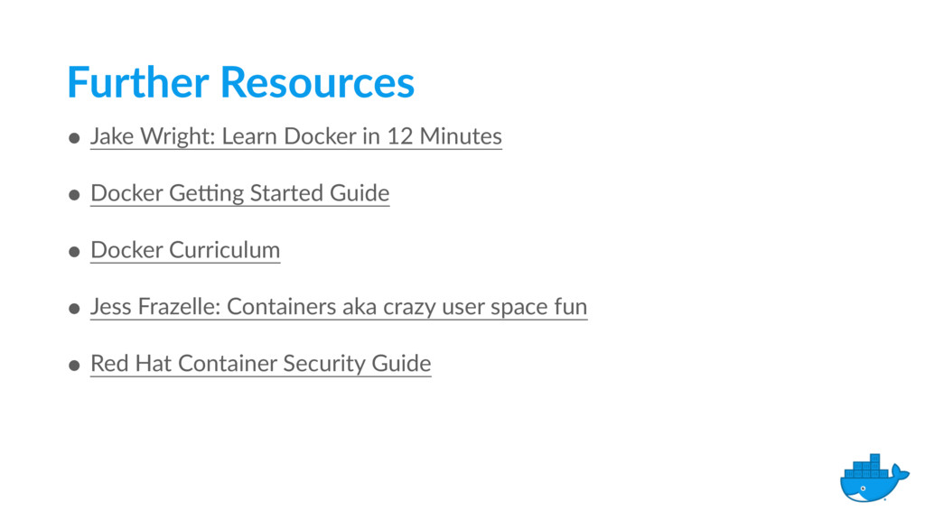 Further Resources • Jake Wright: Learn Docker i...