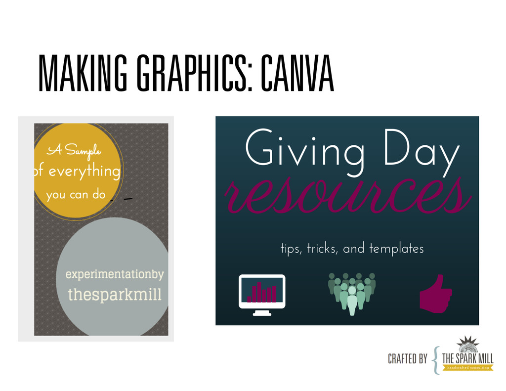 MAKING GRAPHICS: CANVA