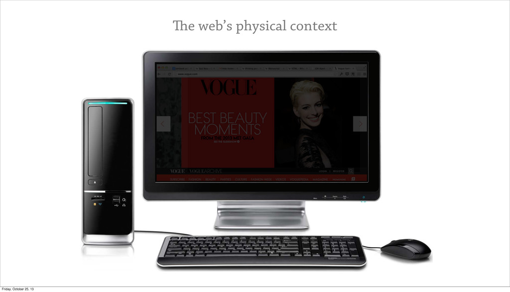 The web's physical context Friday, October 25, ...
