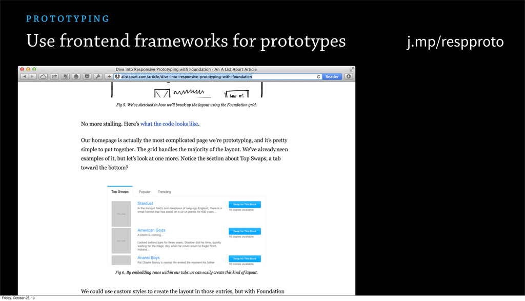 Use frontend frameworks for prototypes P R O T ...