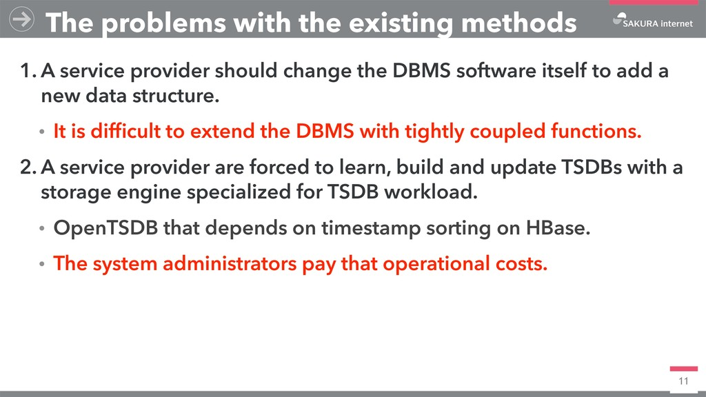 11 1. A service provider should change the DBMS...