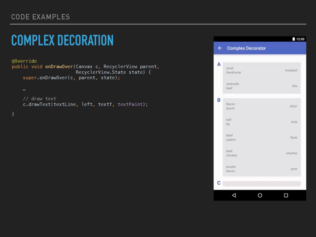 CODE EXAMPLES COMPLEX DECORATION @Override pub...