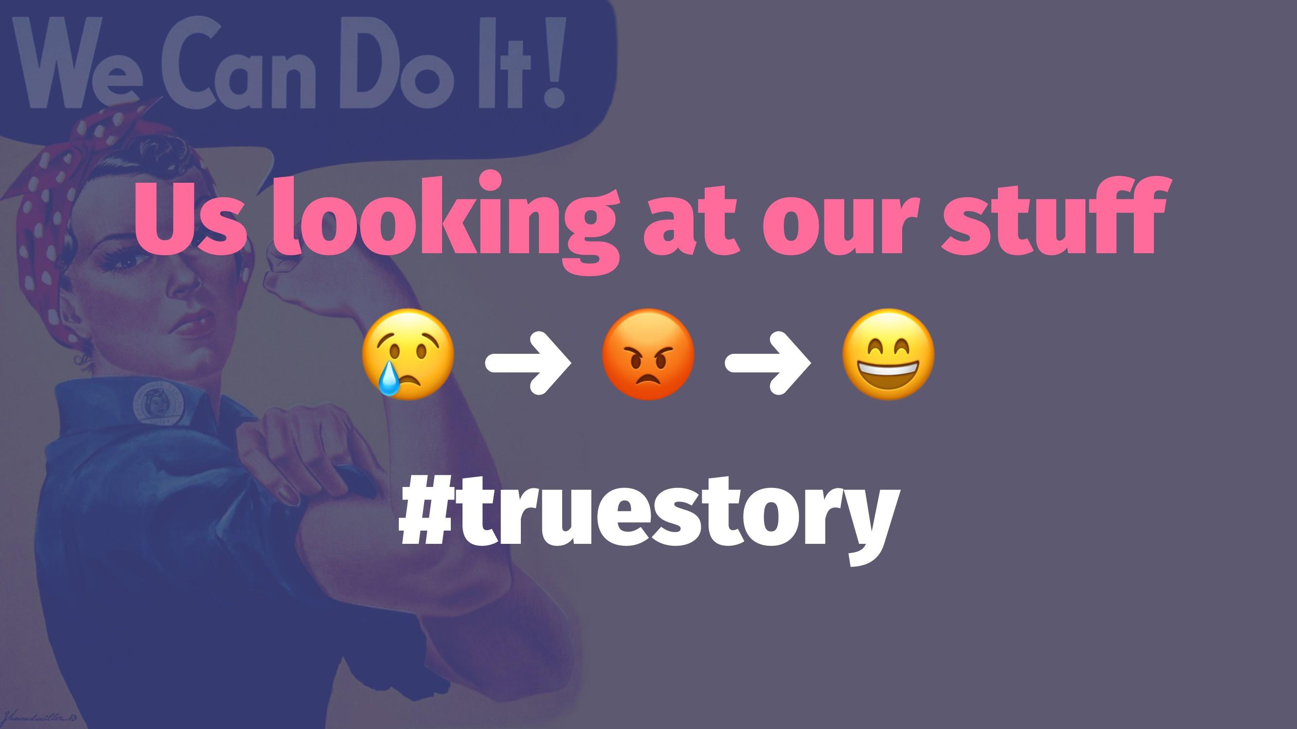 """Us looking at our stuff ! ➜ """" ➜ #truestory"""