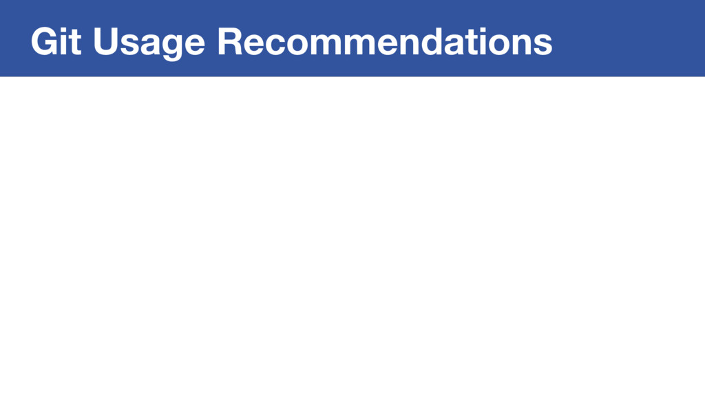 Git Usage Recommendations