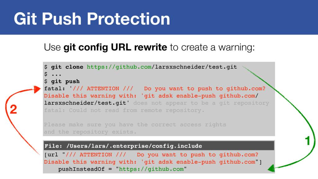 Git Push Protection $ git clone https://github....