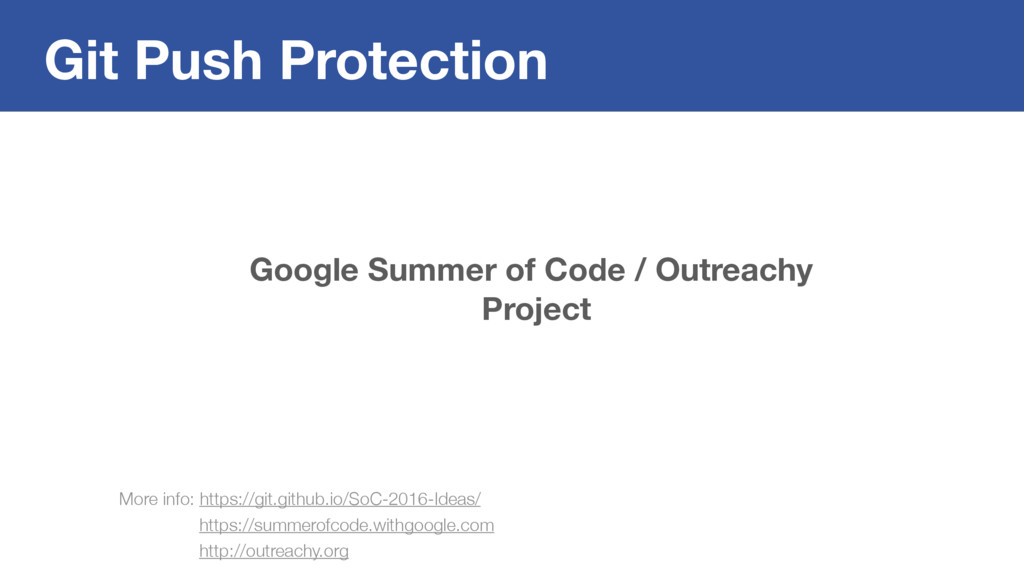 Git Push Protection Google Summer of Code / Out...