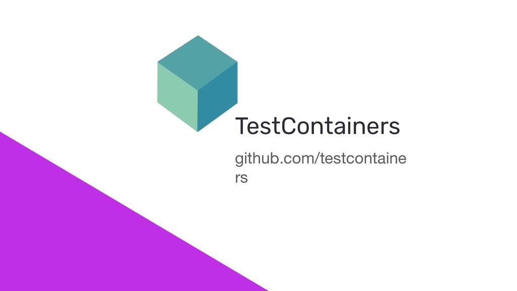 github.com/testcontaine rs TestContainers